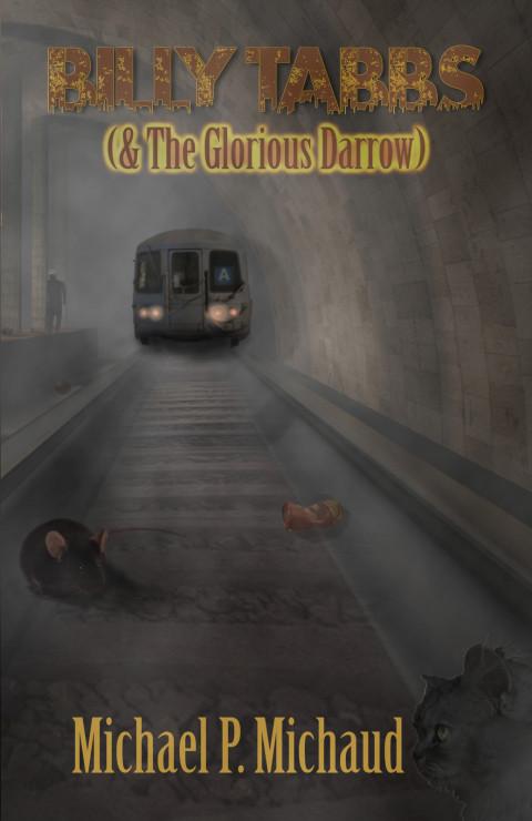 Available now! Billy Tabbs (& The Glorious Darrow)